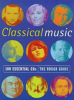 The Rough Guide 100 Essential Classical CDs
