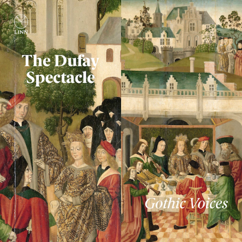 The Dufay Spectacle