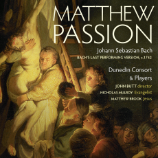 J.S. Bach: Matthew Passion (Final performing version, c. 1742)