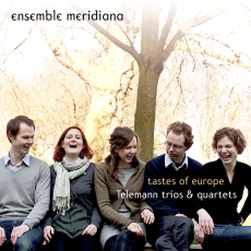 Tastes of Europe: Telemann Trios & Quartets