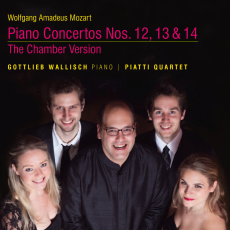 Mozart: Piano Concertos Nos. 12, 13 & 14, The Chamber Version