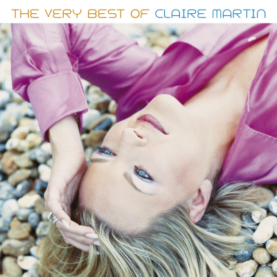 The Very Best Of Claire Martin - Every Now and Then
