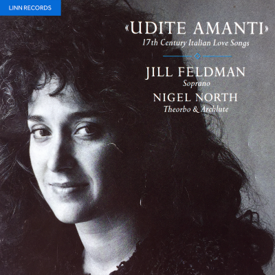 Udite Amanti: 17th Century Italian Love Songs