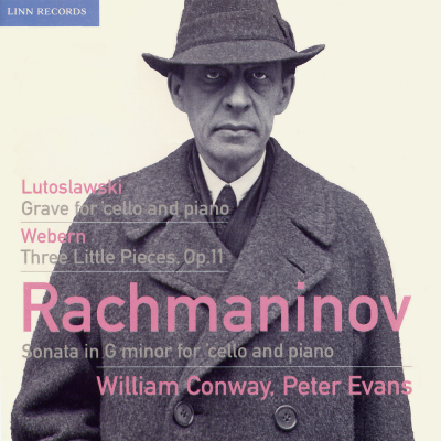 Rachmaninov, Lutoslawski and Webern