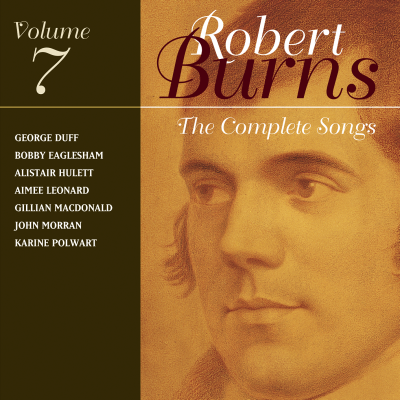 The Complete Songs Of Robert Burns Volume 7