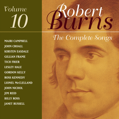 The Complete Songs of Robert Burns Volume 10