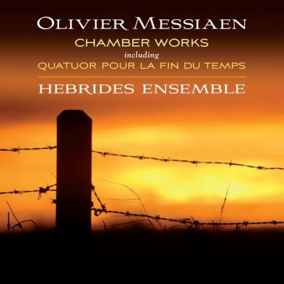 Messiaen: Chamber Works