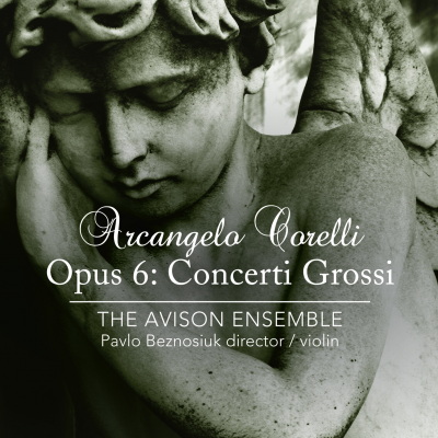 Corelli: Opus 6: Concerti Grossi