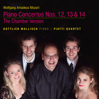 Mozart: Piano Concertos Nos. 12, 13 & 14, The Chamber Version