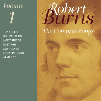 The Complete Songs Of Robert Burns Volume 1