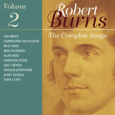 The Complete Songs Of Robert Burns Volume 2