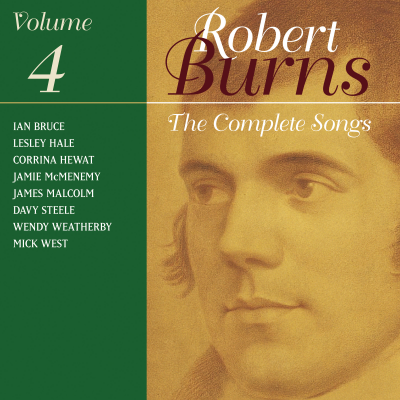The Complete Songs Of Robert Burns Volume 4